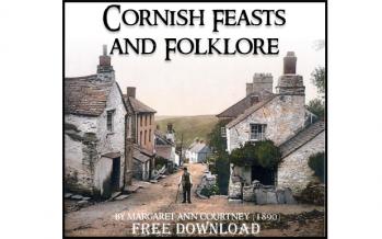 Cornish Feasts & Folklore