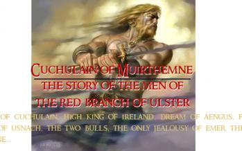 Cuchulain of Muirthemne…