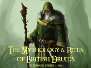 The Mythology & Rites of British Druids
